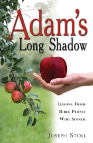 Adam's Long Shadow - eBook  -     By: Joseph Stoll