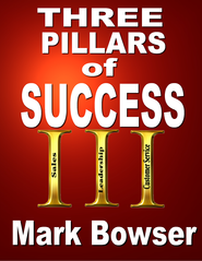 The Three Pillars of Success - eBook  -     By: Mark Bowser