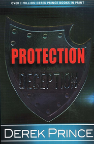 Protection from Deception - eBook  -     By: Derek Prince