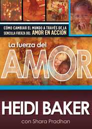 La Fuerza del Amor, eLibro  (Compelled by Love, eBook)  -     By: Heidi Baker