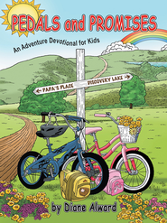 Pedals and Promises: An Adventure Devotional for Kids - eBook  -     By: Diane Alward