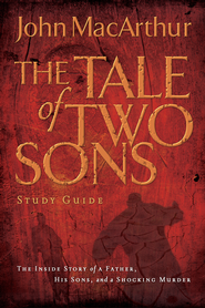 A Tale of Two Sons Study Guide - eBook  -     By: John MacArthur