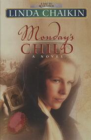 Monday's Child - eBook  -     By: Linda Chaikin