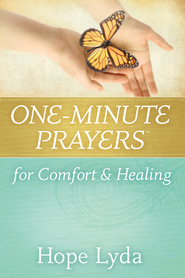 One-Minute Prayers for Comfort and Healing - eBook  -     By: Hope Lyda
