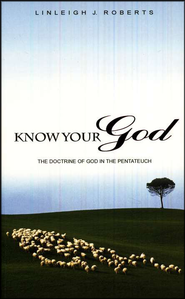 Know Your God  -     By: Linleigh Roberts
