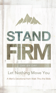 Stand Firm Day by Day: Let Nothing Move You - eBook  -