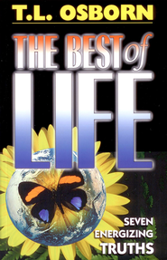 Best of Life - eBook  -     By: T.L. Osborn