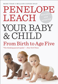 Your Baby and Child - eBook  -     By: Penelope Leach