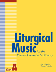 Liturgical Music for the Revised Common Lectionary Year A - eBook  -     By: Carl P. Daw Jr., Thomas Pavlechko