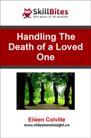 Handling the Death of a Loved One - eBook  -     By: Eileen Colville