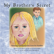 My Brothers Secret: Opening Communication Lines for Families - eBook  -     By: Linda Hulstedt