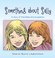 Something about Sally - eBook  -     By: Sharon Laubenstein