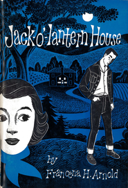Jack-o'-lantern House / New edition - eBook  -     By: Francena H. Arnold