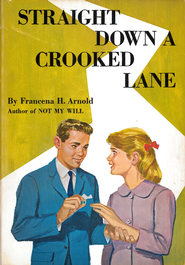Straight Down a Crooked Lane / New edition - eBook  -     By: Francena H. Arnold