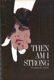 Then Am I Strong / New edition - eBook  -     By: Francena H. Arnold