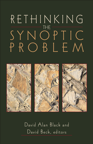 Rethinking the Synoptic Problem - eBook  -     By: David Alan Black