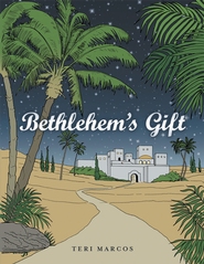 Bethlehem's Gift - eBook  -     By: Teri Marcos