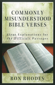 Commonly Misunderstood Bible Verses: Clear Explanations for the Difficult Passages - eBook  -     By: Ron Rhodes