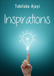 Inspirations - eBook  -     By: Tobiloba Ajayi