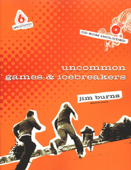 Uncommon Games & Icebreakers--Book and CD-ROM   -     By: Jim Burns