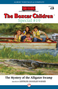The Mystery of the Alligator Swamp - eBook  -     By: Gertrude Chandler Warner