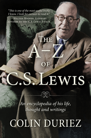 The A-Z of C S Lewis: An encyclopaedia of his life, thought, and writings - eBook  -     By: Colin Duriez