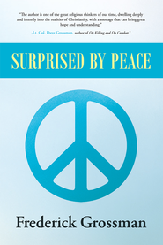 Surprised by Peace - eBook  -     By: Frederick Grossman