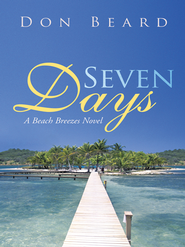 Seven Days - eBook  -     By: Don Beard