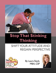 Stop That Stinking Thinking: Shift Your Attitude and Regain Perspective - eBook  -     By: Laura Stack