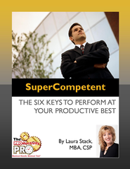 SuperCompetent: The Six Keys to Perform at Your Productive Best - eBook  -     By: Laura Stack