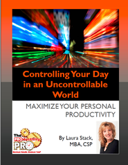 Controlling Your Day in an Uncontrollable World: Maximinze Your Personal Productivity - eBook  -     By: Laura Stack