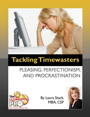 Tackling Timewasters:: Pleasing, Perfectionism, and Procrastination - eBook  -     By: Laura Stack