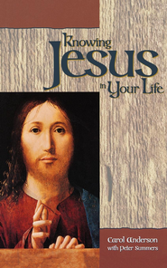 Knowing Jesus in Your Life - eBook  -     By: Peter Summers