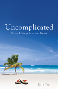 Uncomplicated - eBook  -     By: Ruth Teal