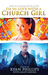 I'm in Love with a Church Girl - eBook  -     By: Ryan Phillips
