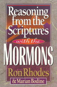 Reasoning from the Scriptures with the Mormons - eBook  -     By: Ron Rhodes