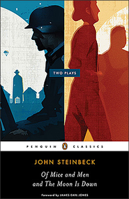 Of Mice and Men and The Moon Is Down - eBook  -     By: John Steinbeck