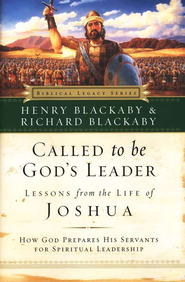 Called to Be God's Leader: How God Prepares His Servants for Spiritual Leadership - eBook  -     By: Henry T. Blackaby, Richard Blackaby