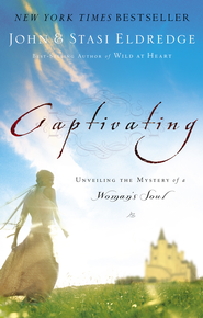 Captivating: Unveiling the Mystery of a Woman's Soul - eBook  -     By: John Eldredge, Stasi Eldredge