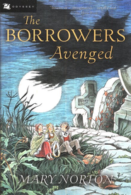 The Borrowers Avenged   -     By: Mary Norton