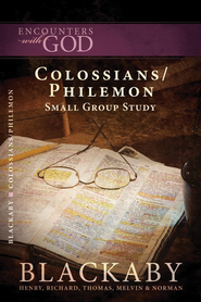 Colossians/Philemon: A Blackaby Bible Study Series - eBook  -     By: Henry T. Blackaby