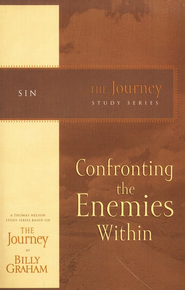 Confronting the Enemies Within: The Journey Study Series - eBook  -     By: Billy Graham