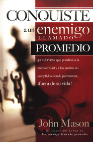Conquiste al Enemigo Llamado Promedio (Conquering an Enemy Called Average) - eBook  -     By: John Mason
