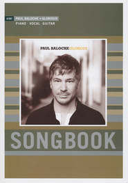 Glorious  - Slightly Imperfect  -     By: Paul Baloche