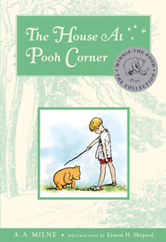 The House At Pooh Corner Deluxe Edition  -     By: A.A. Milne     Illustrated By: Ernest H. Shepard