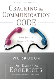 Cracking the Communication Code Workbook: The Secret to Speaking Your Mate's Language - eBook  -     By: Dr. Emerson Eggerichs