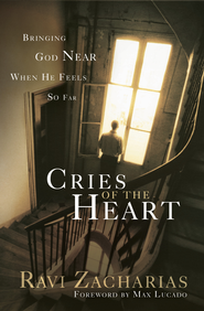 Cries of The Heart - eBook  -     By: Ravi Zacharias