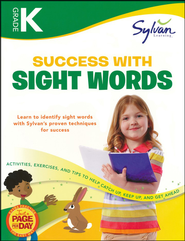 Kindergarten Success with Sight Words (Sylvan Workbooks)  -     By: Sylvan Learning