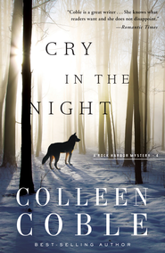 Cry in the Night - eBook  -     By: Colleen Coble