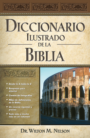 Diccionario Ilustrado de la Biblia (Illustrated Bible Dictionary) - eBook  -
